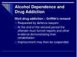 alcohol dependence and drug addiction22