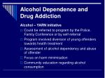 alcohol dependence and drug addiction3