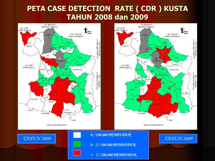 PETA CASE DETECTION  RATE ( CDR ) KUSTA