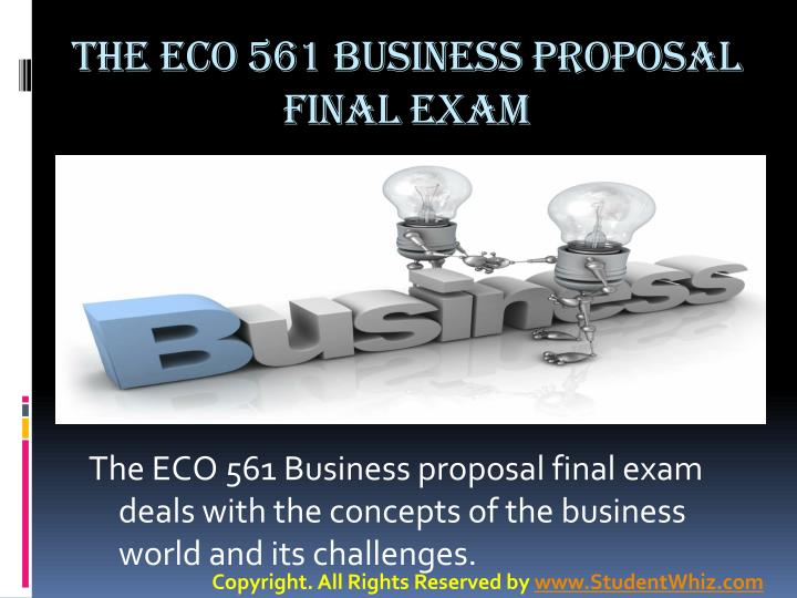 eco 561 business proposa Select a new good or service for an existing business or a business that you want to develop write a 1,050- to 1,400-word business proposal for your chosen good or service include assumptions about the elasticity of demand and the market structure for the good or service you might need to create .