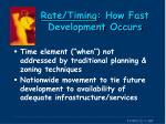 rate timing how fast development occurs