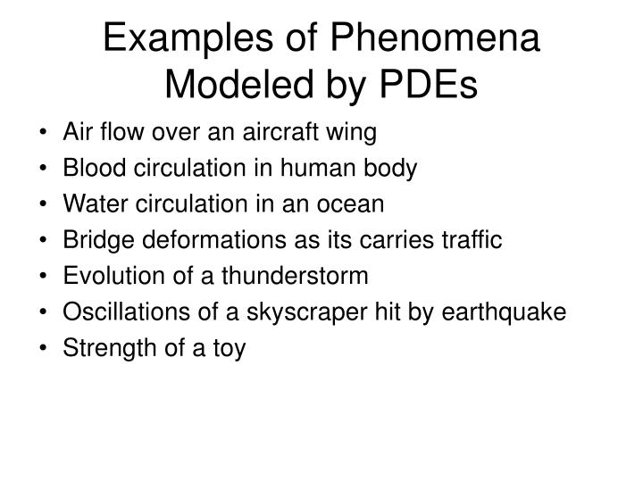 Examples of Phenomena Modeled by PDEs