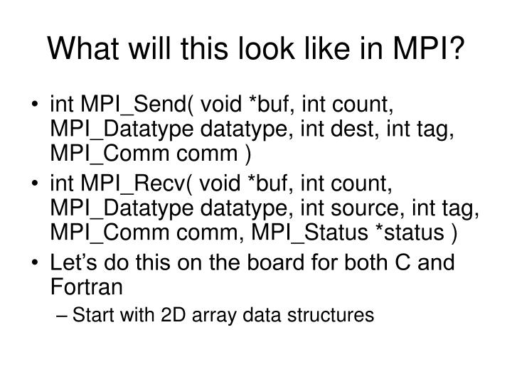 What will this look like in MPI?