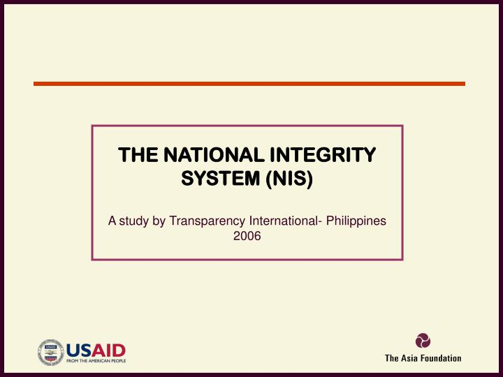 THE NATIONAL INTEGRITY SYSTEM (NIS)