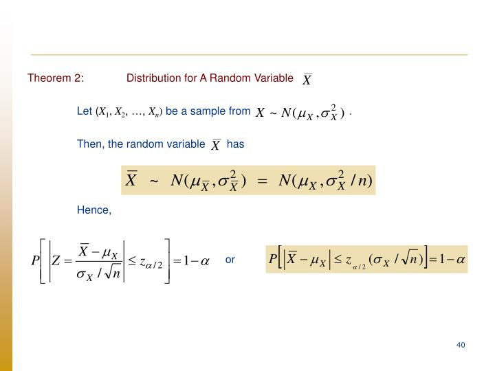 Theorem 2:Distribution for A Random Variable