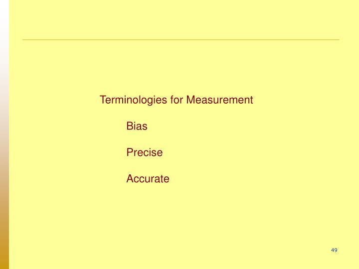 Terminologies for Measurement