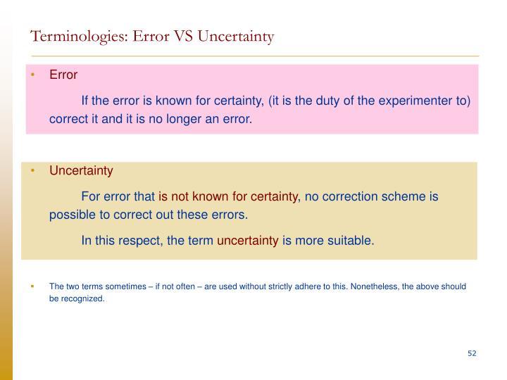Terminologies: Error VS Uncertainty