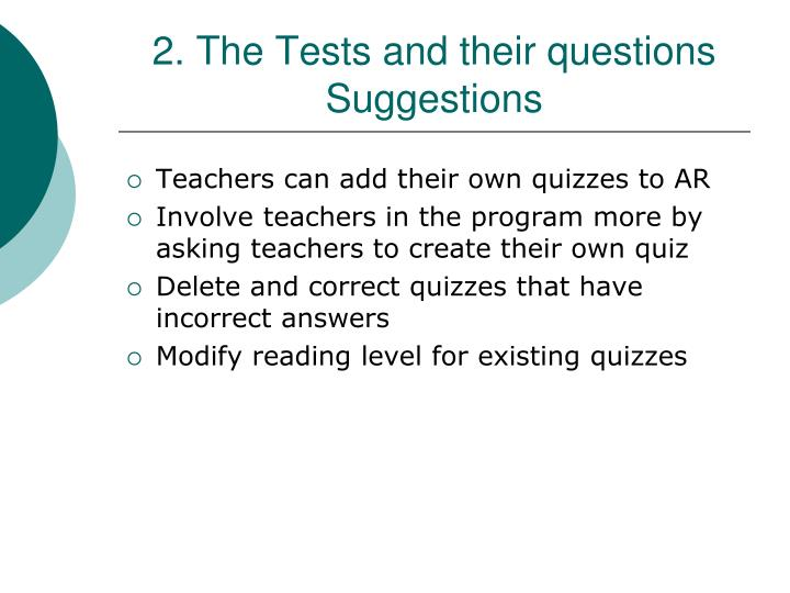 2. The Tests and their questions
