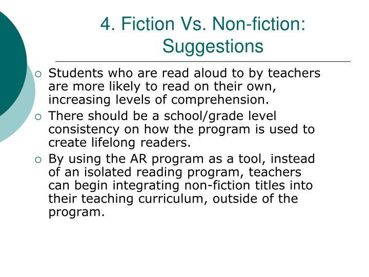 4. Fiction Vs. Non-fiction: