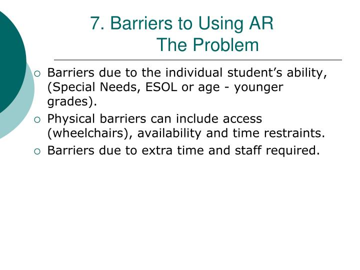 7. Barriers to Using AR