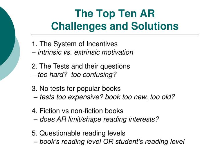 The top ten ar challenges and solutions