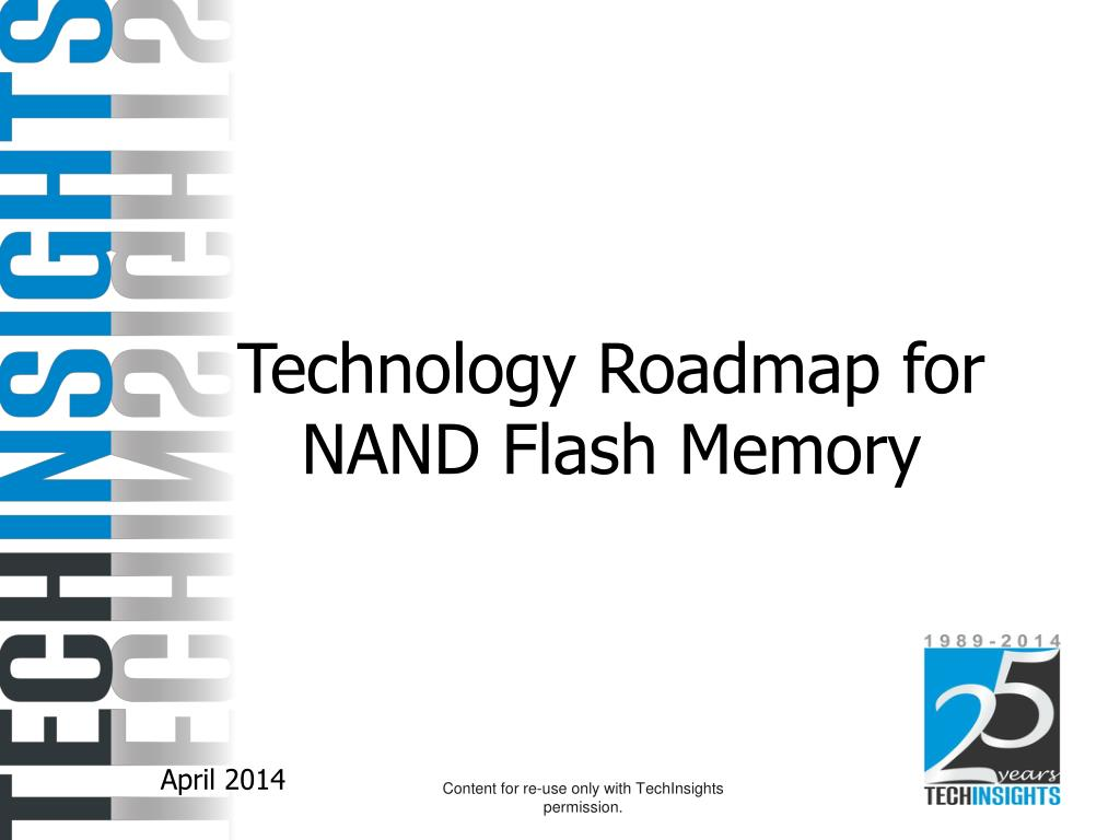PPT - Technology Roadmap for NAND Flash Memory PowerPoint