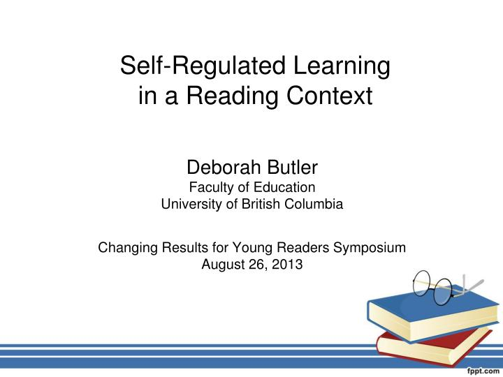 Self regulated learning in a reading context