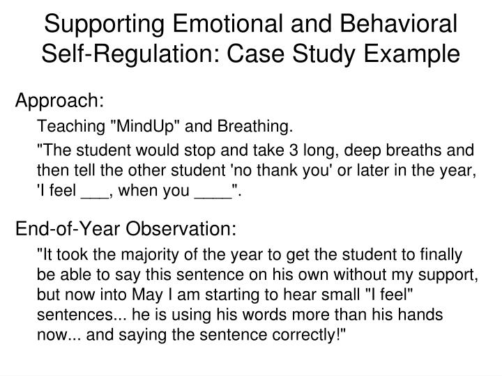 Supporting Emotional and Behavioral Self-Regulation: Case Study Example