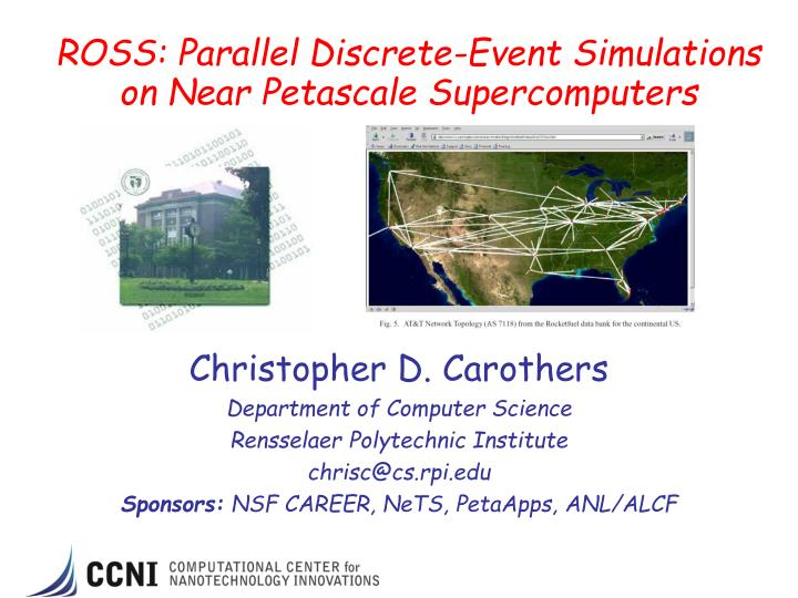 ross parallel discrete event simulations on near petascale supercomputers n.