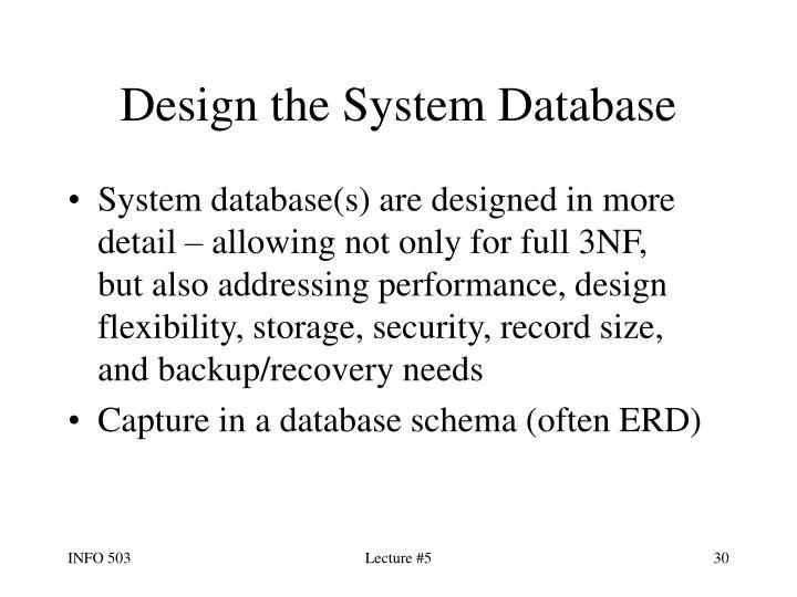Design the System Database