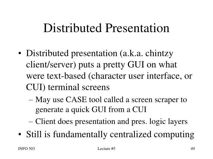 Distributed Presentation