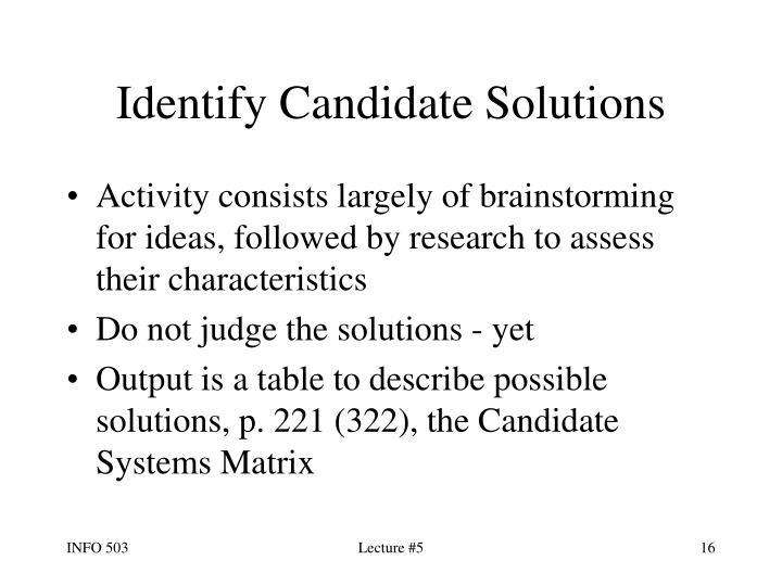 Identify Candidate Solutions