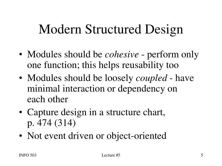 Modern Structured Design