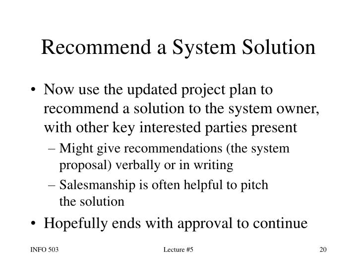 Recommend a System Solution