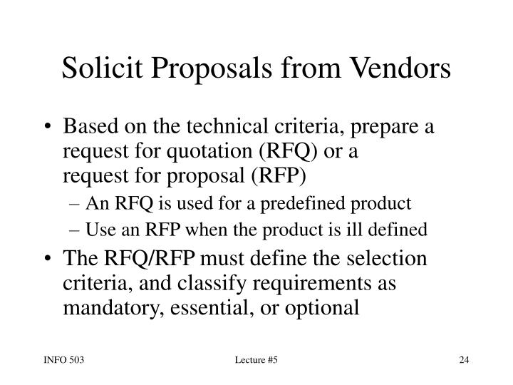 Solicit Proposals from Vendors