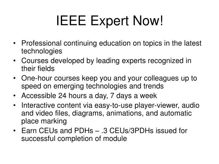 IEEE Expert Now!