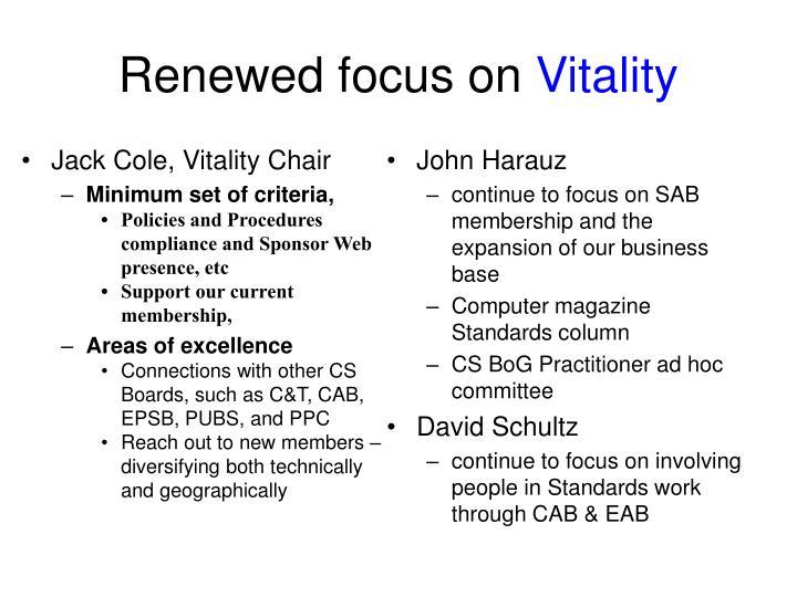 Renewed focus on vitality