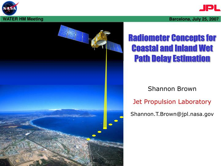 Radiometer Concepts for Coastal and Inland Wet Path Delay Estimation