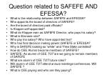 question related to safefe and efessa