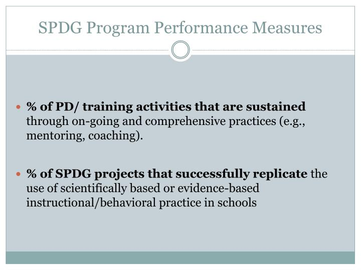 SPDG Program Performance Measures