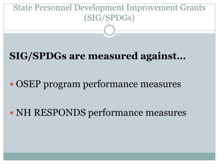 State personnel development improvement grants sig spdgs