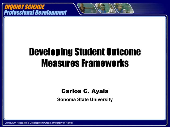 Developing Student Outcome Measures Frameworks