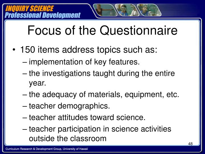 Focus of the Questionnaire
