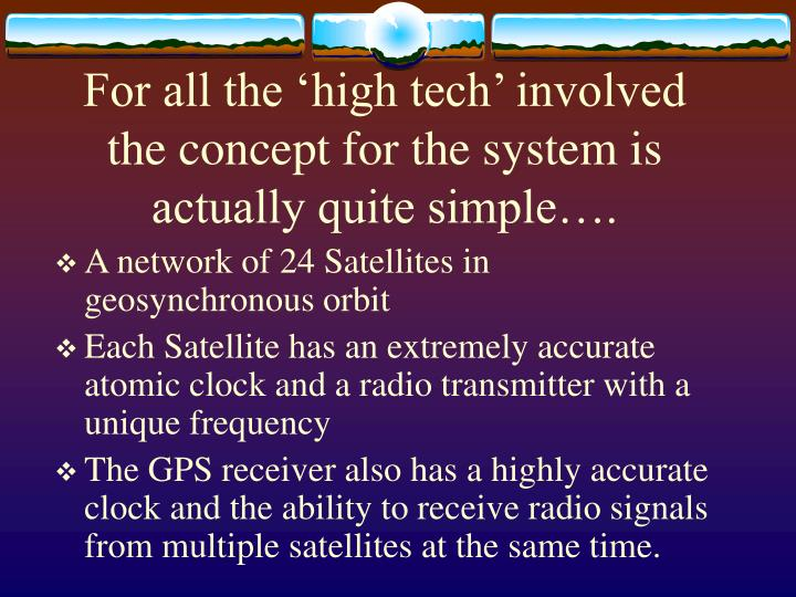 For all the high tech involved the concept for the system is actually quite simple