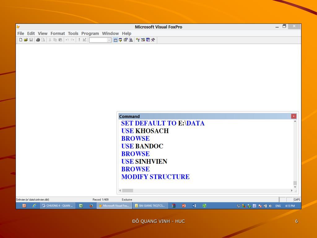 PPT - HỆ QUẢN TRỊ CƠ SỞ DỮ LIỆU Microsoft Visual FoxPro PowerPoint
