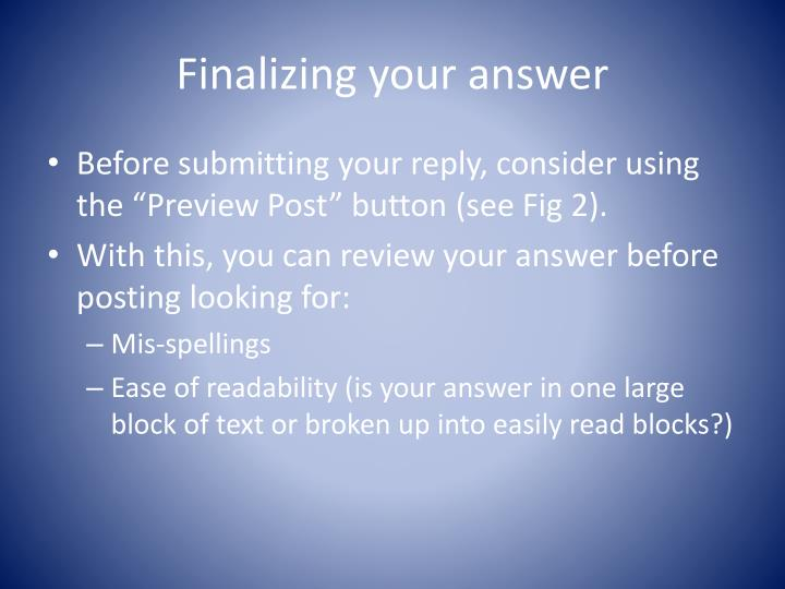 Finalizing your answer