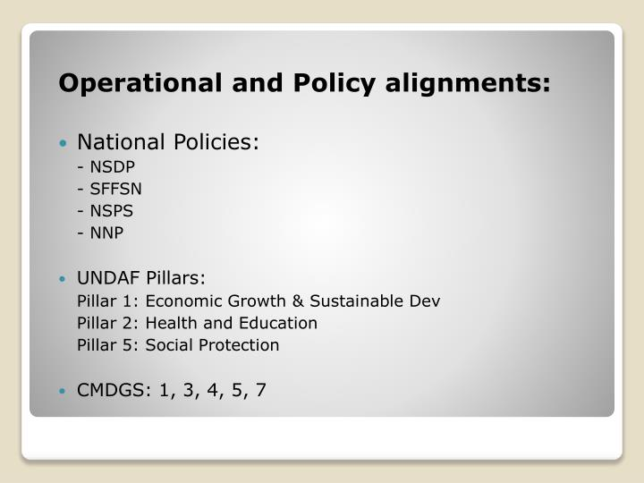 Operational and Policy alignments: