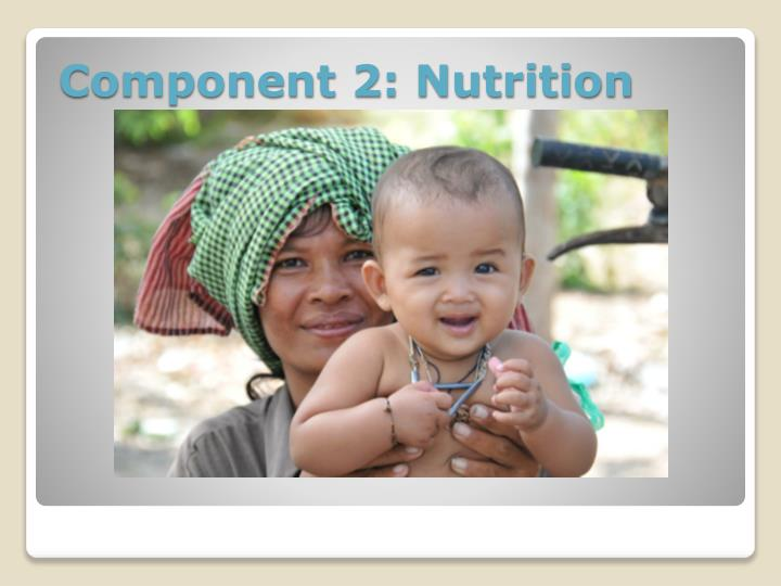 Component 2: Nutrition