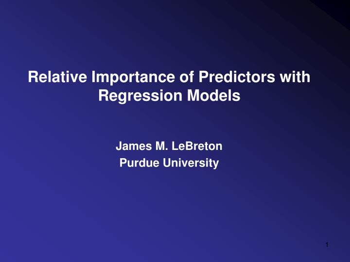 relative importance of predictors with regression models n.