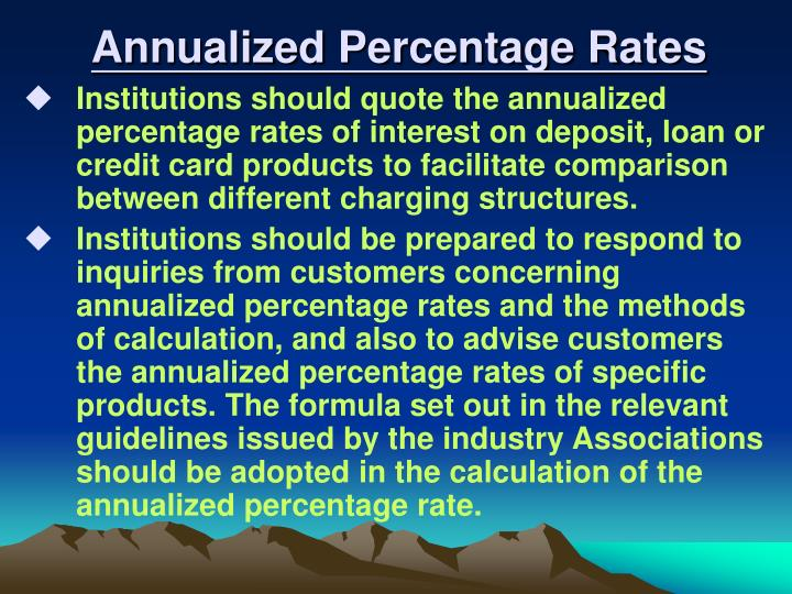 Annualized Percentage Rates