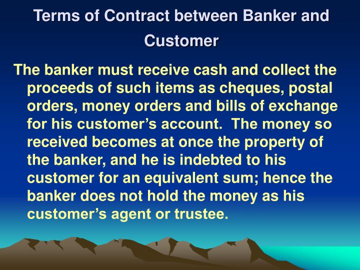 Terms of Contract between Banker and Customer