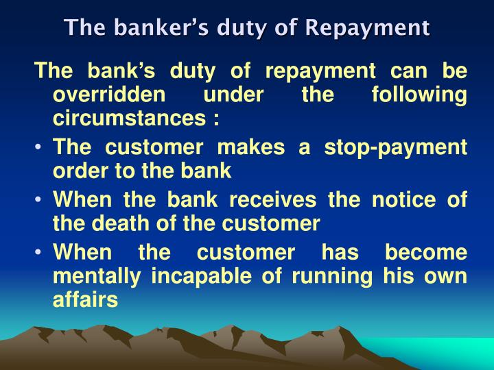 The banker's duty of Repayment
