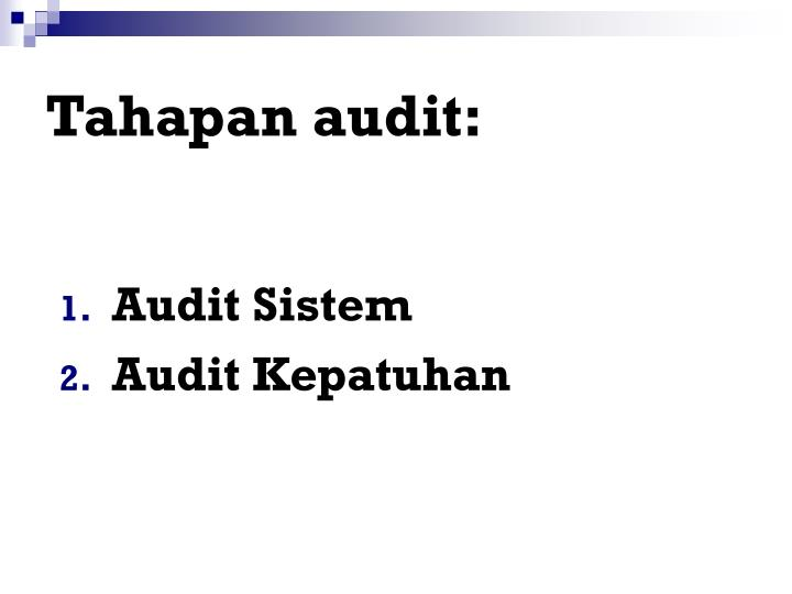 Tahapan audit: