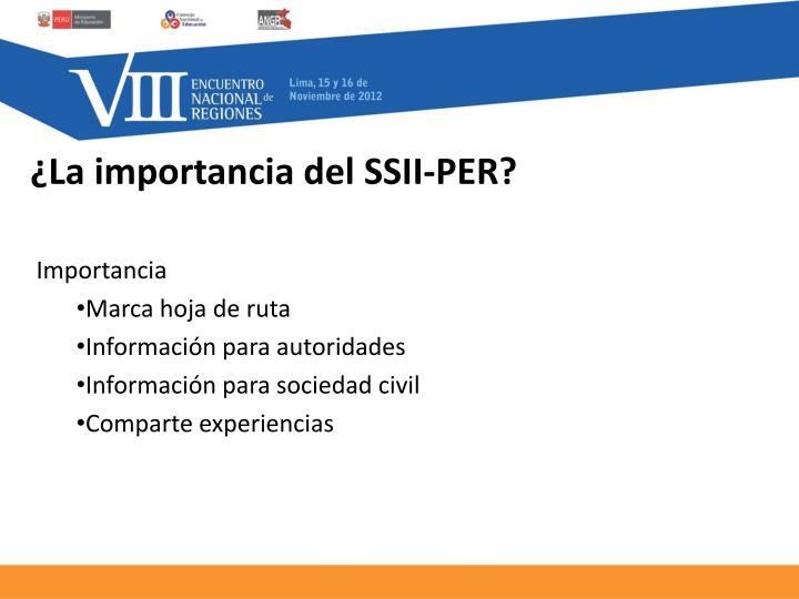¿La importancia del SSII-PER?