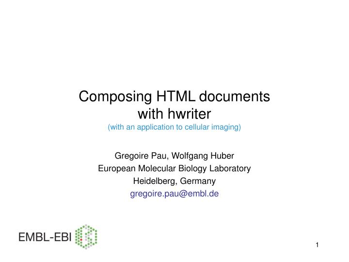 composing html documents with hwriter with an application to cellular imaging