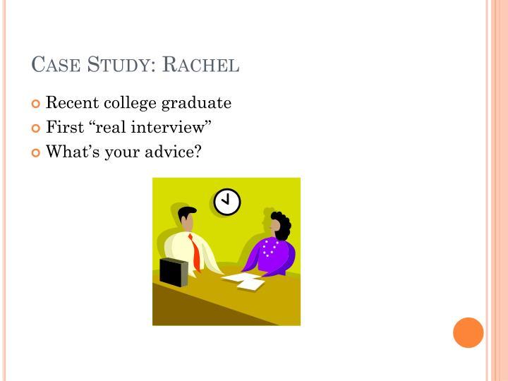 Case Study: Rachel