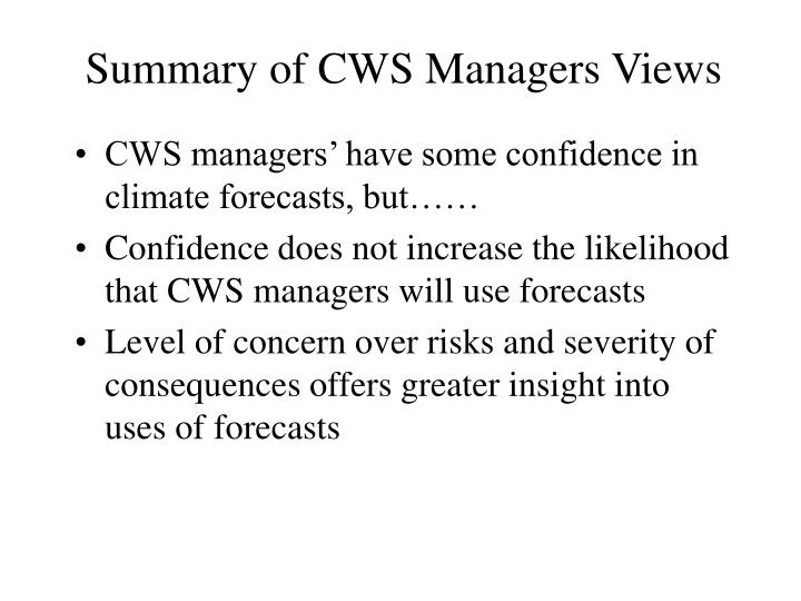 Summary of CWS Managers Views