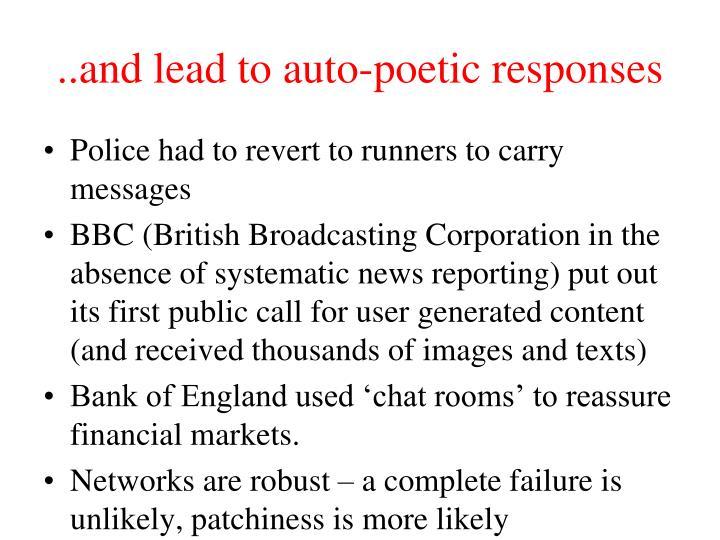 ..and lead to auto-poetic responses
