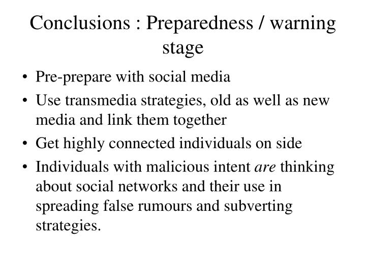 Conclusions : Preparedness / warning stage