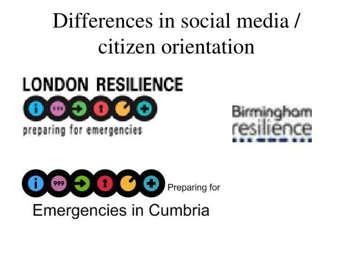 Differences in social media / citizen orientation